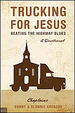 Trucking For Jesus, Beating The Highway Blues